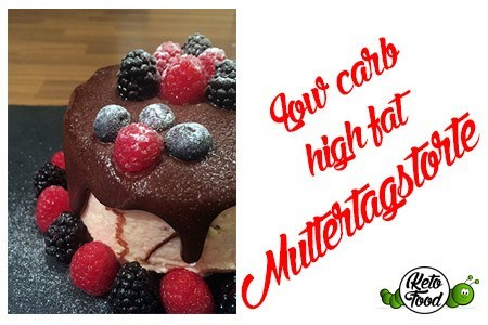Low-Carb-Muttertagstorte